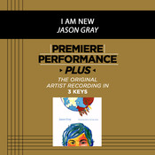 Premiere Performance Plus: I Am New Songs