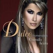 Dulce Homenaje A Camilo Sesto Songs