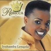 Iyahamba Lenqola Songs