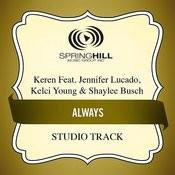Always (feat. Jennifer Lucado, Kelci Young & Shaylee Busch) [Studio Track] Songs