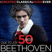 The Greatest Classical Music Ever! Ode to Joy - 50 Best Beethoven Songs