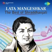 Lata - The Best Of Shradhanjali Songs