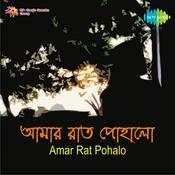 Amar Rat Pohalo Songs