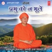 Prabhu Ko Na Bhoolein Songs
