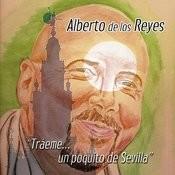 Tráeme Un Poquito De Sevilla Songs