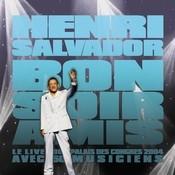 Bonsoir Amis (CD) - Live Au Palais Des Congrès 2004 Songs