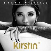 Break A Little (Hector Fonseca & Eduardo Lujan Remix) Songs