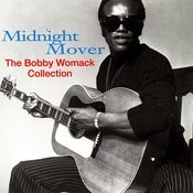 Midnight Mover: The Bobby Womack Collection Songs