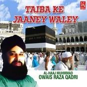 Taiba Ke Jaaney Waley Songs