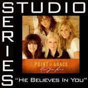 He Believes In You [Studio Series Performance Track] Songs
