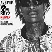 We Dem Boyz Remix (feat. Rick Ross, ScHoolboy Q & Nas) Songs