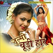 Julmi Choodi Haar Songs