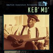 Martin Scorsese Presents The Blues: Keb' Mo' Songs
