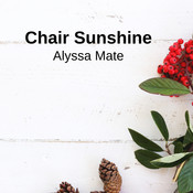 Chair Sunshine Song