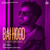 Bai Hood Songs