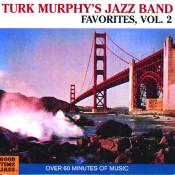 Turk Murphy's Jazz Band Favorites (Vol. 2) Songs