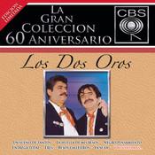 La Gran Coleccion Del 60 Aniversario CBS - Los Dos Oros Songs