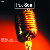 True Soul 3 Cd Set Songs