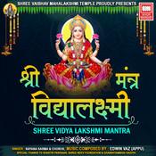 Vidya Lakshmi Vaibhav Mantra Song