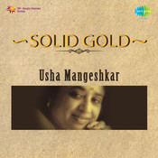 Solid Gold - Usha Mangeshkar Vol 2 Songs