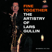 Fine Together The Artistry Of Lars Gullin Songs