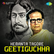 Hemanta Tagore Geetiguchha Songs