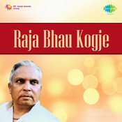 Raja Bhau Kogje 1 Songs
