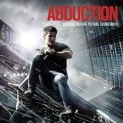 Abduction - Original Motion Picture Soundtrack Songs