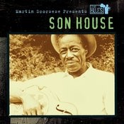 Martin Scorsese Presents The Blues: Son House Songs