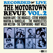 Recorded Live The Motortown Revue (Vol. 2) Songs