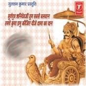 Suryaputra Shanidevji Tum Sabse Balwan, Humpe Kripa Prabhu Kijiye Deeje Kshma Ka Daan Songs