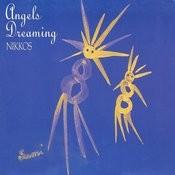 Angels Dreaming Songs