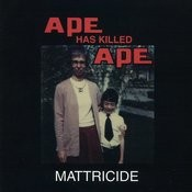 Mattricide Songs