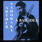 A Bad Idea Songs