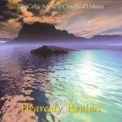 Heavenly Realms: The Celtic Music Of Ornella D'urbano Songs