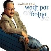 Waqt Par Bolna Songs
