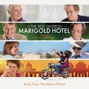 The Best Exotic Marigold Hotel Songs