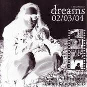 Dreams 02/03/04 Songs