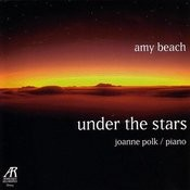 Under The Stars: The Solo Piano Music Of Amy Beach, Vol.2 Songs