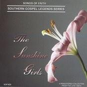 Songs Of Faith - Southern Gospel Legends Series-The Sunshine Girls Songs