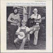 Old Time North Carolina Mountain Music Songs