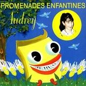 Promenades Enfantines Songs