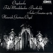 Felix Mendelssohn-Bartholdy: The Six Organ Sonatas, Op.65 Songs