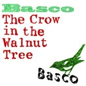 The Crow in the Walnut Tree Songs