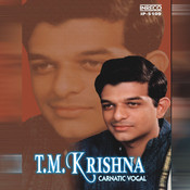Carnatic Vocal - T.M.Krishna Songs