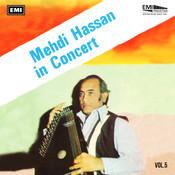 Mehdi Hassan In Concert Vol. 5 Songs