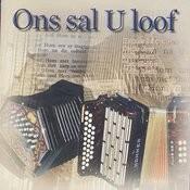 Ons Sal U Loof Songs