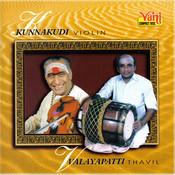 Kunnakudi Vaidyanathan & Valayapatti Songs