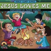 Bible Camp Songs - Jesus Loves Me Songs
