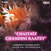 Chaitali Chandini Raatey Songs
